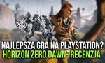 Poznaliśmy Najlepszą Grę na PS4 - Recenzja Horizon Zero Dawn