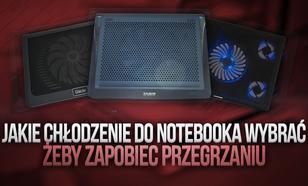 Jakie Chłodzenie Do Notebooka Wybrać, Żeby Zapobiec Przegrzaniu
