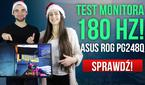 Test Monitora 180 Hz! ASUS ROG PG248Q /w KubiK