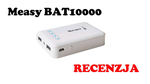 Measy BAT5000 [RECENZJA]