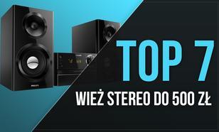 7 Najlepszych Wież Stereo do 500 zł – Dobry Dźwięk w Super Cenie