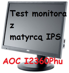 AOC I2360P test i recenzja niedrogiego monitora z matrycą IPS [TEST]