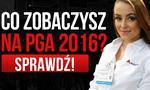 Co Zobaczysz Na PGA 2016?!