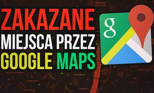 Zakazane Miejsca Przez Google Maps. Czego Nie Możesz Zobaczyć?