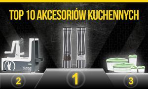 Najbardziej Polecane Akcesoria Kuchenne. Prezentujemy Aktualny Ranking TOP 10!