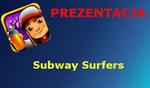 Subway Surfers [Prezentacja]