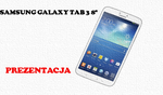 Samsung Galaxy S4 Mini [PREZENTACJA]