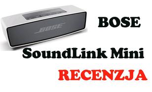 Bose Soundlink Mini [RECENZJA]