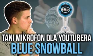 Tani Mikrofon dla YouTubera! Blue Snowball