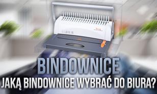 Bindownice – Jaką Bindownicę Wybrać do Biura?