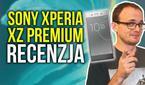 Recenzja Sony Xperii XZ Premium