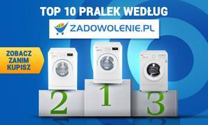 TOP 10 Pralek według Zadowolenie.pl - Zobacz Zanim Kupisz!
