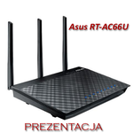 Asus RT-AC66U Prezentacja