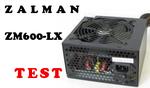 Zalman ZM600-LX TEST zasilacza komputerowego [TEST]
