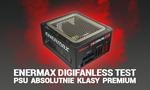 Enermax Digifanless Test PSU absolutnie klasy PREMIUM