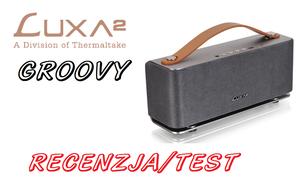 Luxa 2 Groovy - świetny dźwięk Bluetooth w oldschoolowym stylu!
