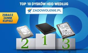 TOP 10 Dysków HDD według Zadowolenie.pl - Zobacz Zanim Kupisz!