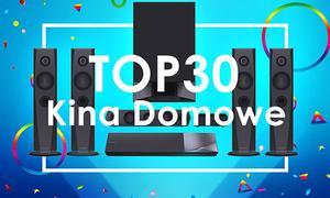 Najciekawsze Kina Domowe 2k17 - Sprawdź Ranking TOP 30!