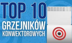 Grzejniki Konwektorowe – Jakim Konwektorem Najlepiej Ogrzać Pokój? Ranking TOP 10