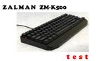 Zalman ZM-K500 tania mechaniczna klawiatura dla graczy [TEST]