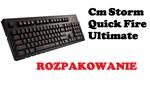 Cm Storm Quick Fire Ultimate Rozpakowanie mechanicznej klawiatury