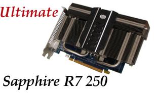 Sapphire R7 250 Ultimate - cisza przede wszystkim!
