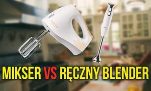 Mikser Czy Ręczny Blender - Co Wybrać?