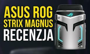 Konkurencja Dla Blue Yeti? ASUS ROG Strix Magnus