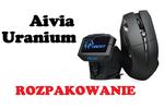 Aivia Uranium [ROZPAKOWANIE]