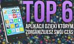 TOP 6 Aplikacji Dla Polepszenia Twojej Produktywności i Organizacji Czasu!