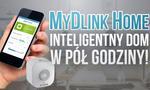 MyDlink Home - Inteligentny Dom w Pół Godziny!