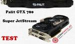 Palit GTX780 Super JetStream test i recenzja [TEST]
