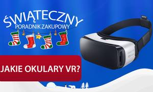 Wirtualna Rzeczywistość - Poradnik Świąteczny TOP 5