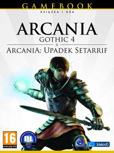 Arcania: Gothic 4 + Upadek Setarrif (Gamebook)