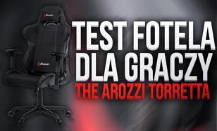 Arozzi Torretta - Test i recenzja wysokiej jakości fotela dla graczy